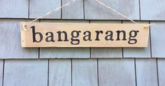 Bangarang Rustic Sign by HomesteadDesign on Etsy