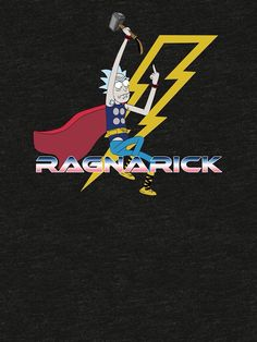 RAGNARICK!! Rick and Morty/Thor crossover
