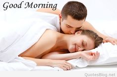 Couple Good Morning , Couple Good Morning Photo , Couple Good Morning Wallpaper , Couple Good Morning Pictures for Whatsapp Good Morning Couple, Good Morning Kiss Images, Good Morning Sexy, Romantic Good Morning Messages, Morning Hugs, Good Morning Kisses, Good Morning Images Download, Morning Love, Good Morning Picture