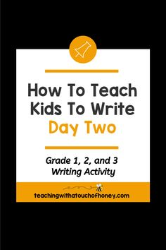 Get your kids writing with fun, engaging activities. These ideas are perfect if you are a parent trying to get your child to write at home or a teacher working in the classroom or through distance learning, Teaching Kids To Write, How To Teach Kids, Teaching Writing, Writing Activities, Writing Lesson Plans, Writing Lessons, Kids Writing, First Grade, Second Grade