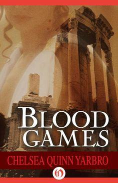"""Blood Games""  ***  Chelsea Quinn Yarbro  (1979)"