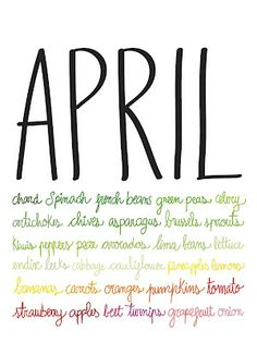 April Showers bring May Flowers and lots of fresh and healthy fruits and veggies