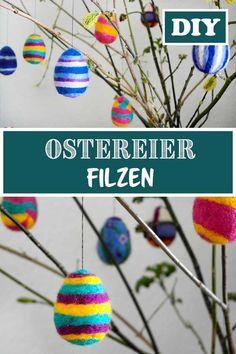 DIY - Gefilzte Ostereier, eine super Bastelidee für Ostern, die man gut mit Kindern basteln kann.