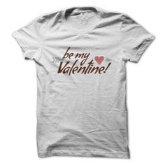 Valentine T Shirt number eight by Trinity Be My Valentine T-Shirts, Hoodies…