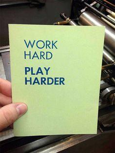 Work Hard Play Harder  Letterpress Notebook by megancharland