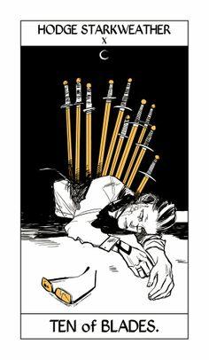 Hodge Starkweather --> Ten of Blades