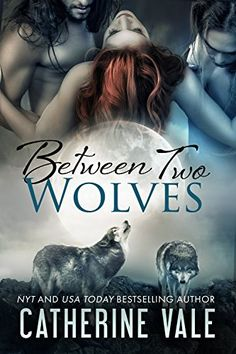 $.99 Between Two Wolves (BBW Paranormal Shapeshifter Menage Werewolf Romance) - Kindle edition by Catherine Vale. Paranormal Romance Kindle eBooks @ Amazon.com.