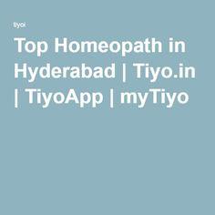 Top Homeopath in Hyderabad | Tiyo.in | TiyoApp | myTiyo
