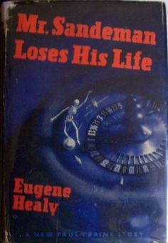 Eugene Healy, Mr Sandman Loses His Life, first edition, dust jacket
