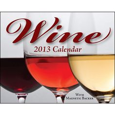 Wine Mini Desk Calendar: Tips on hosting a wine tasting, suggestions on which wine to serve with certain foods, interesting facts about wineries, and enjoyable quotes from wine enthusiasts fill the pages of the full-color Wine 2013 Mini Day-to-Day Calendar.  $8.99  http://calendars.com/Wine-Beer-and-Spirits/Wine-2013-Mini-Desk-Calendar/prod201300000342/?categoryId=cat00128=cat00128#