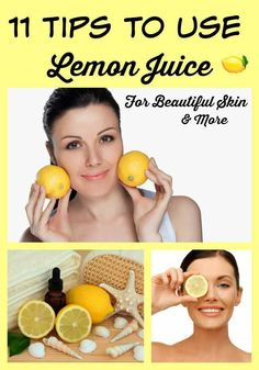 11 tips to use lemon juice for beautiful skin and more. a selection of natural beauty uses with lemon juice for skin, hair and nails. Lemon Uses For Skin, Lemon Juice For Skin, Lemon Skin Care, Lemon Juice Uses, Skin Tips, Skin Care Tips, Skin Secrets, Beauty Skin, Health And Beauty