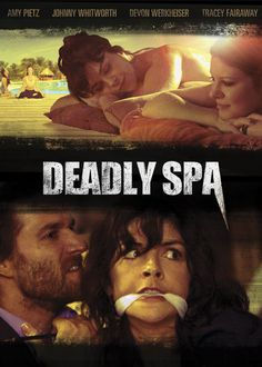 Deadly Spa - The mysterious founder of an exclusive spa does everything in his power to keep a mother and her teenage daughter from leaving.