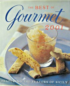 The Best of Gourmet : Featuring the Flavors of Sicily (2001, Hardcover)