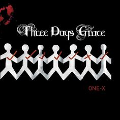 Three Days Grace - One X [Deluxe Edition] - 2006