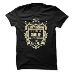 SALLEE!, this shirt is for you! Whether you were born into it, or were lucky enough to marry in, show your strong Pride by getting this UNIQUE LIMITED TEE