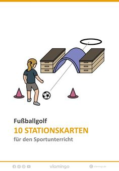 "Fußballgolf-Stationen Football Golf – 9 stations for physical education The football golf stations can be used in primary school grade) and in secondary schools. The goal of the game ""Football Golf"" is to reach the goal with as few attempts as possible. Secondary School, Primary School, Physical Education Lessons, Kids Gym, Maila, Kindergarten Lesson Plans, Best Teacher, Sight Words, Physics"