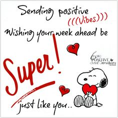New week! Let's start this day with a cup of coffee and make it a super one! Snoopy Love, Charlie Brown And Snoopy, Snoopy And Woodstock, Peanuts Quotes, Snoopy Quotes, Cartoon Quotes, Positive Thoughts, Positive Vibes, Positive Quotes
