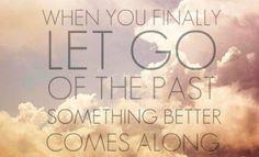 過去にしがみつくのをやめたとき、もっと素晴らしい何かが訪れる