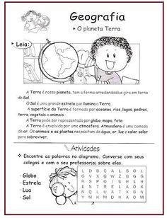 atividades sobre o planeta terra de geografia Microsoft Word 2010, Printable Worksheets, Solar System, Teaching Kids, Geography, Homeschool, Education, Sandro, Professor