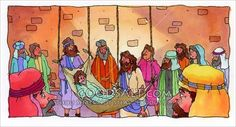 Four men brought their friend who was paralyzed to Jesus to be healed. They cold not get through the crowd so they cut a hole in the roof and lowered their friend down to Jesus. Jesus healed the paralyzed man.