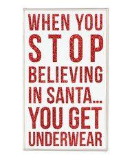 Believe in Santa. #Santa