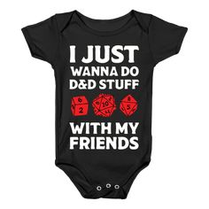 cc562a111 I Just Wanna Do D&D Stuff With My Friends Baby Onesy Little Man Style, Baby