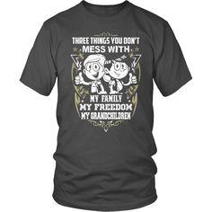 Grandparent Shirt - Don't Mess With My Grandchildren!