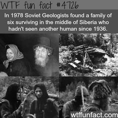 Soviet Geologists finds a family of six that haven't seen another humans - WTF fun facts Wow Facts, True Facts, Funny Facts, Random Facts, Random Stuff, The More You Know, Did You Know, Interesting History, Interesting Facts