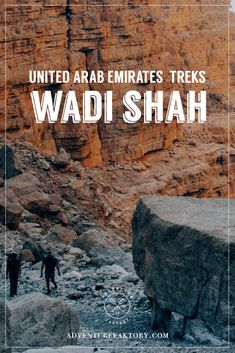 Trekking in the UAE. Get to know fun outdoor activities to do in the United Arab Emirates. Discover more about this Wadi Shah trek in Ras Al Khaimah.