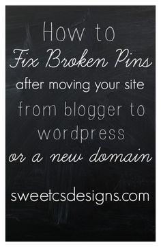 How-To Fix Broken Pins after Moving Blog Platforms