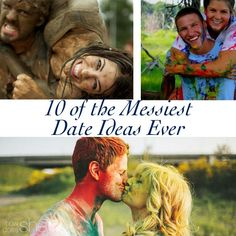 10 of the Messiest Date Ideas Ever howdoesshe.com