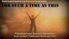 Teach-In and Preach-In Tent Revival for Social Justice
