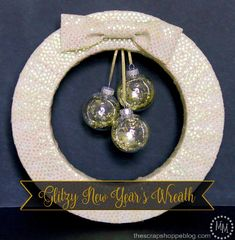 Go glam on New Year's with a festive and glitzy wreath! New Years Eve Events, New Years Eve 2017, New Years Eve Party, Old Time Pottery, New Years Dress, Old Fashioned Recipes, New Year Celebration, Decorating Blogs, Holiday Decorating