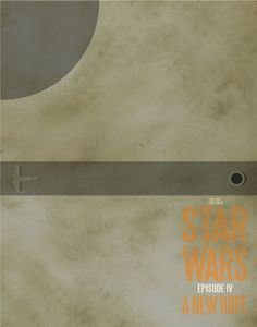 Star Wars: Episode IV - A New Hope [George Lucas, 1977] «Minimalist Movie Posters Author: Adam Thompson»