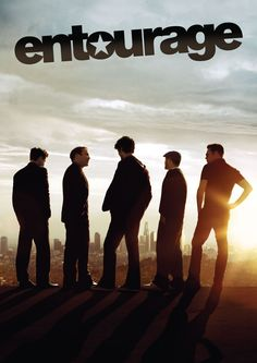 Entourage....this was such a good show can't wait for the movie