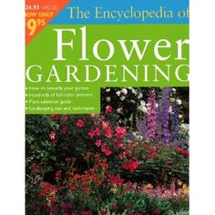 Encyclopedia Of Flower Gardening (Paperback) http://www.amazon.com/dp/0376005211/?tag=wwwmoynulinfo-20 0376005211