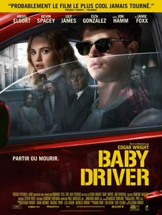 Baby Driver Ansel Elgort et Lily James Films Hd, Hd Movies, Movies To Watch, Movies Online, Netflix Movies, Indie Movies, Ansel Elgort, Baby Driver Full Movie, Baby Driver Poster