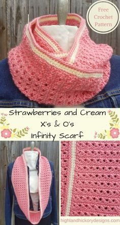 Crochet Strawberries and Cream X's and O's Infinity Scarf. Free Pattern. Show a little love while staying warm!