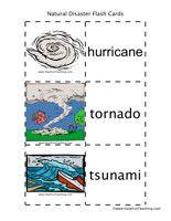 Natural Disaster Flash Cards Word List: Hurricane, Tornado, Tsunami, Earthquake, Landslide, Avalanche, Heat Wave, Wild Fire, Drought, Blizzard, Flood, Volcano, Storms, Lightning, Mudslide, Hail, Rescue, Heroes.