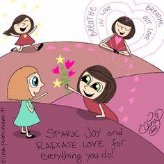 Palasia sateenkaaresta: Spark Joy - Radiate Love Konmari Method, Marie Kondo, Tidy Up, Japanese Art, Doodles, Joy, Photo And Video, Decluttering, Organization