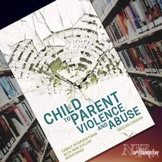 Child to Parent Violence & Abuse: Family Interventions with Nonviolent Resistance - Declan Coogan Recommended Reading, Parenting, Children, Young Children, Boys, Kids, Childcare, Child, Kids Part