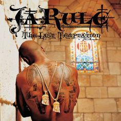 Ja Rule, The Last Temptation (2002) - Jonathan Mannion Tells All: The Stories Behind His 25 Favorite Album Covers | Complex