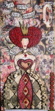Long Live the Queen of Hearts--Alice in Wonderland mixed media series- x canvas with wire hanger--SOLD! Alice In Wonderland Series, Adventures In Wonderland, Lewis Carroll, Up Book, Book Art, Tim Burton, Queen Alice, Gcse Art Sketchbook, Wonderland Costumes