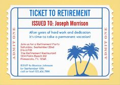 Ticket to retirement tropical invitations: Military Retirement Parties, Retirement Party Themes, Retirement Celebration, Retirement Party Invitations, Retirement Cards, Custom Invitations, Invitation Cards, Retirement Ideas, Invitation Ideas