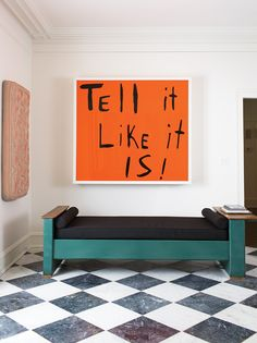 Art as focus: Tell It Like It Is, 2002, by Sam Durant, was created as part of a series based on protest signs.