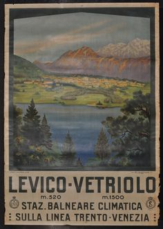 LEVICO - VETRIOLO TRAVEL POSTER - BEFORE CONSERVATION AND RESTORATION