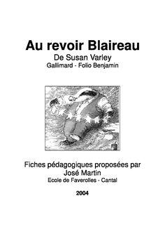 9 fiches de lecture pour étudier Au Revoir Blaireau en CP et en CE1.