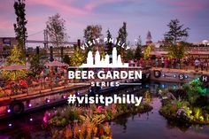 The #VisitPhilly Beer Garden Series returns to #Philadelphia this #summer!  newagerealtygroup.com