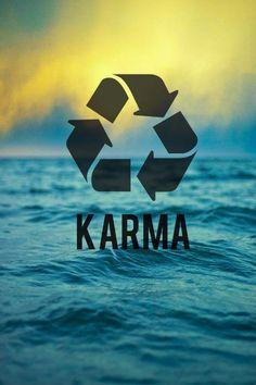 Karma. Thank you.