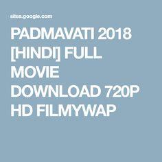 PADMAVATI 2018 [HINDI] FULL MOVIE DOWNLOAD 720P HD FILMYWAP